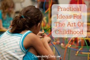 Practical ideas for the Art of Childhood