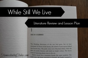 While Still We Live: Literature Review And Lesson Plan