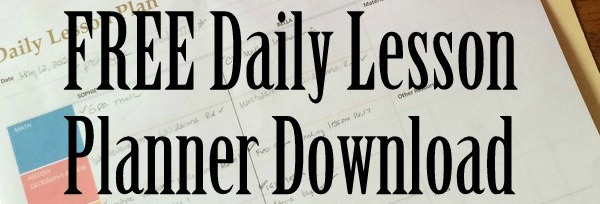 FREE Homeschool Daily Lesson Planner Download
