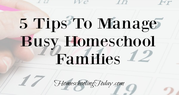 5 Tips For Busy Homeschool Families