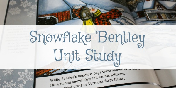 snowflake bentley unit study - Homeschooling Today