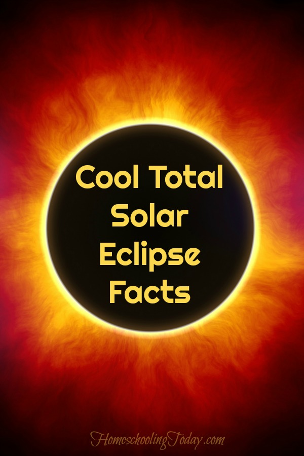 Homeschooling today magazine cool total solar eclipse facts for Solar energy articles for kids