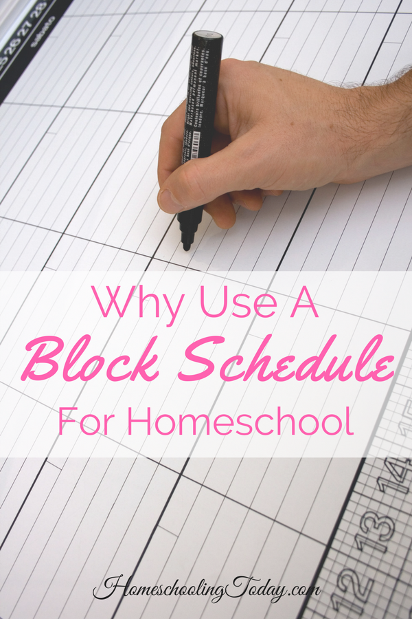 Why Use A Block Schedule For Homeschool