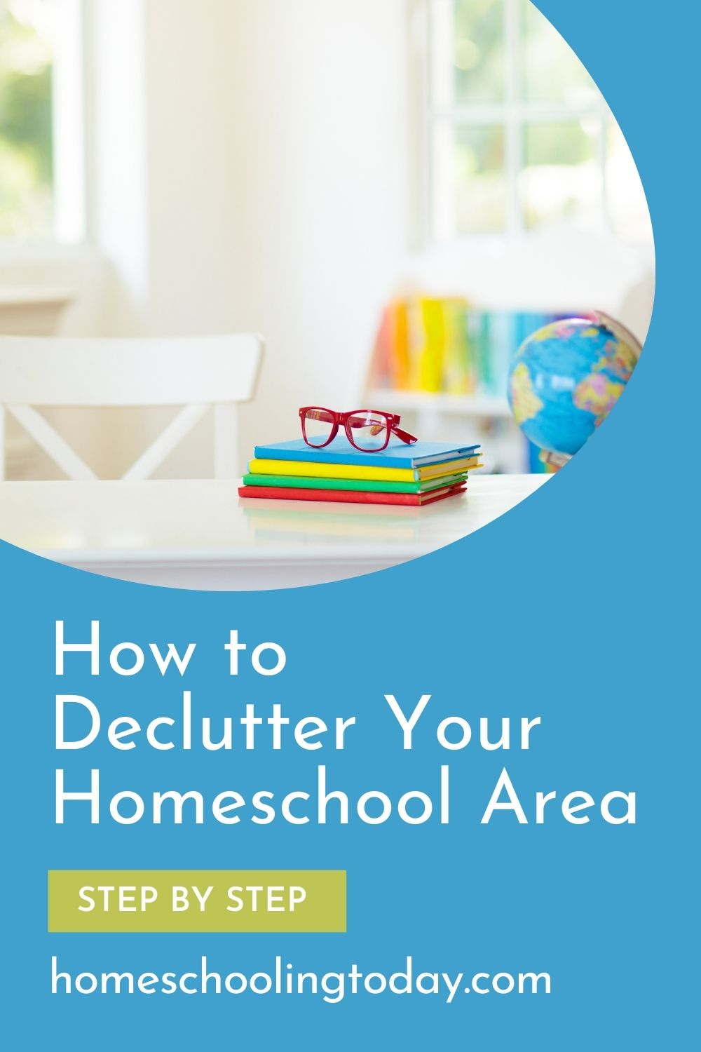 Pinterest image for how to declutter your homeschool area